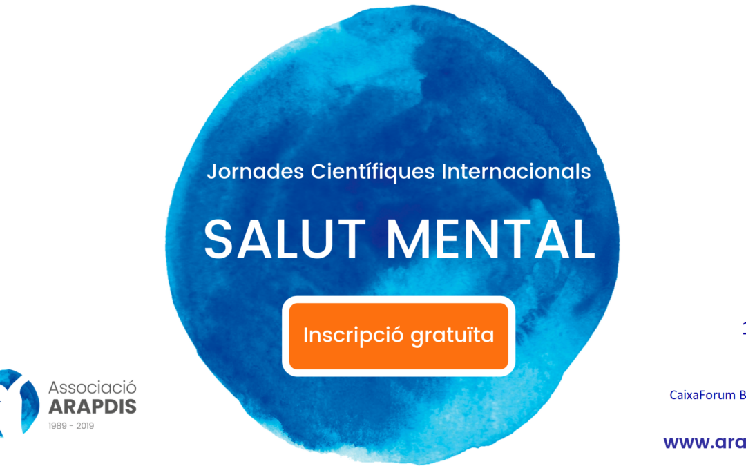 El 18 i 19 de març, vine a les Jornades Internacionals sobre Salut Mental!