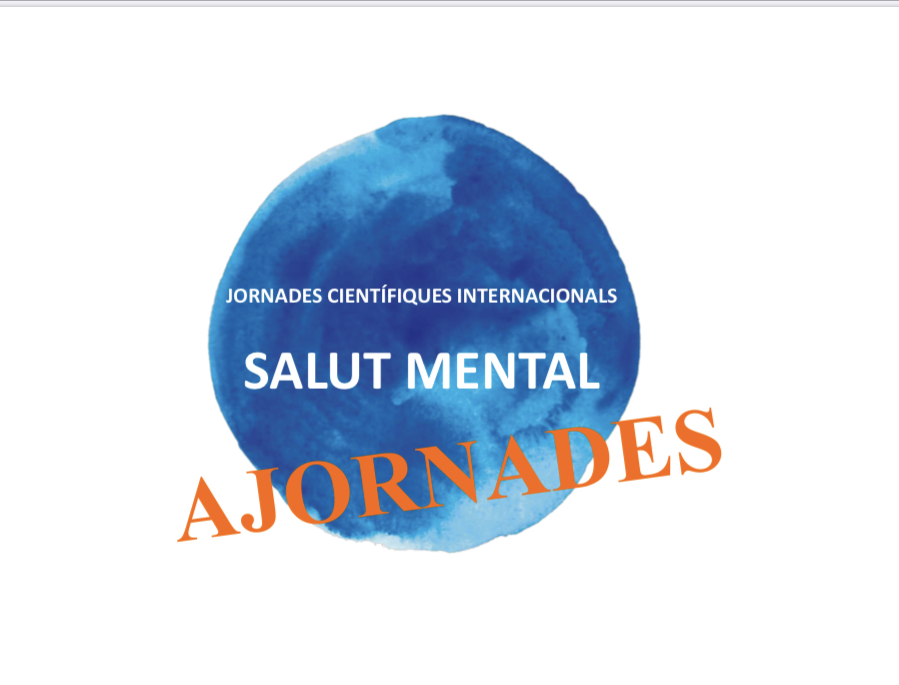 """Ajornament """"Jornades Científiques Internacionals Salut Mental"""""""