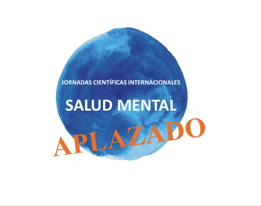 """Aplazamiento """"Jornadas Científicas Internacionales Salud Mental"""""""